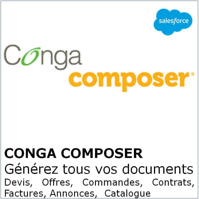 Conga Composer - Génération de documents complexes à partir de Salesforce, intégré à Docusign et Box
