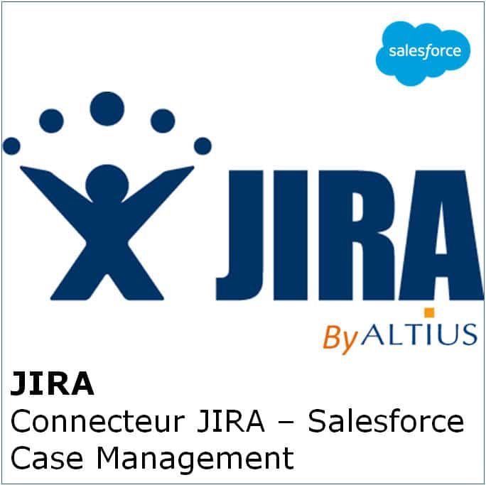 JIRA - Connecteur JIRA - Salesforce - Case Management