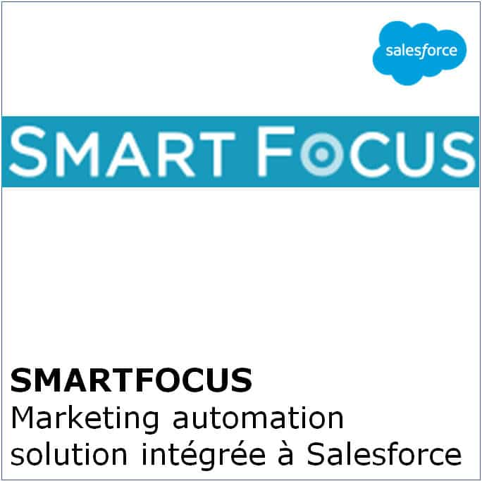 Smartfocus - Marketing automation solution intégrée à Salesforce